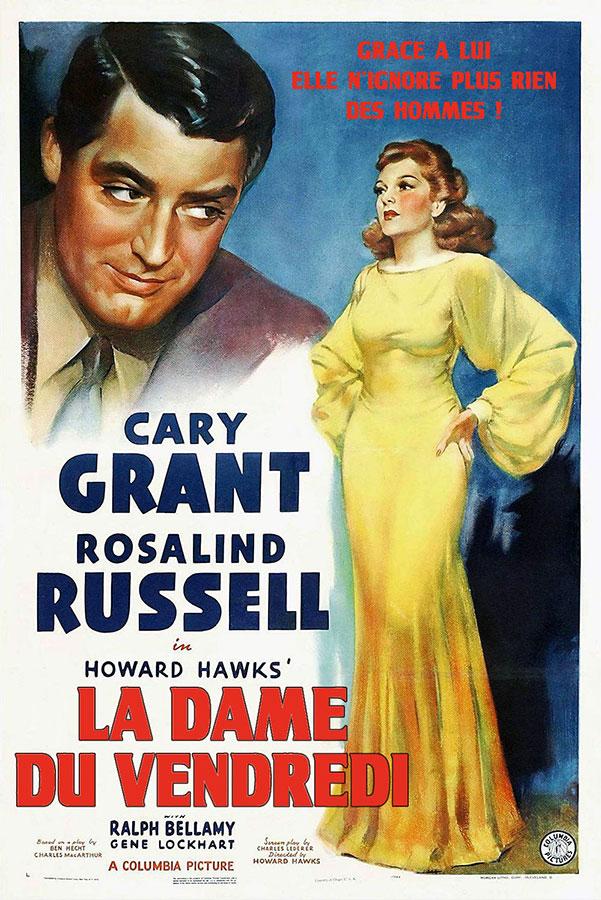 La Dame du vendredi (His Girl Friday) de Howard Hawks (1940)