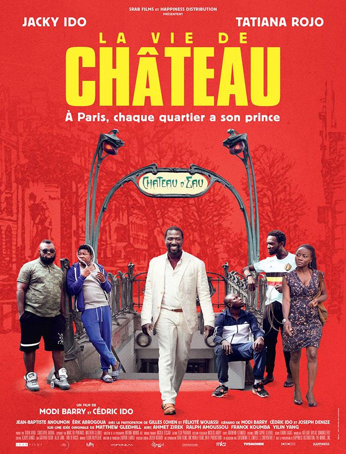 La Vie de château (Modi Barry et Cédric Ido, 2017)