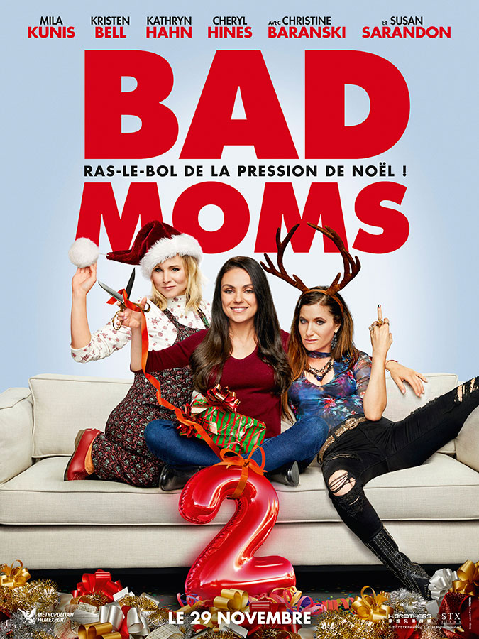 Bad Moms 2 (A Bad Moms Christmas) de Scott Moore & Jon Lucas (2017)