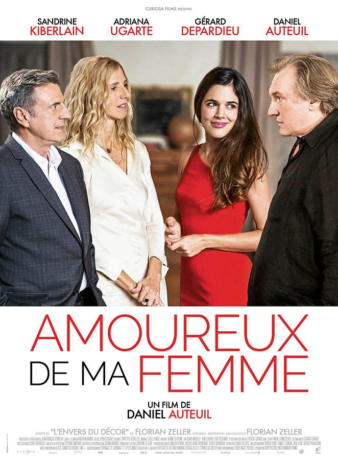 Amoureux de ma femme (Daniel Auteuil, 2018)
