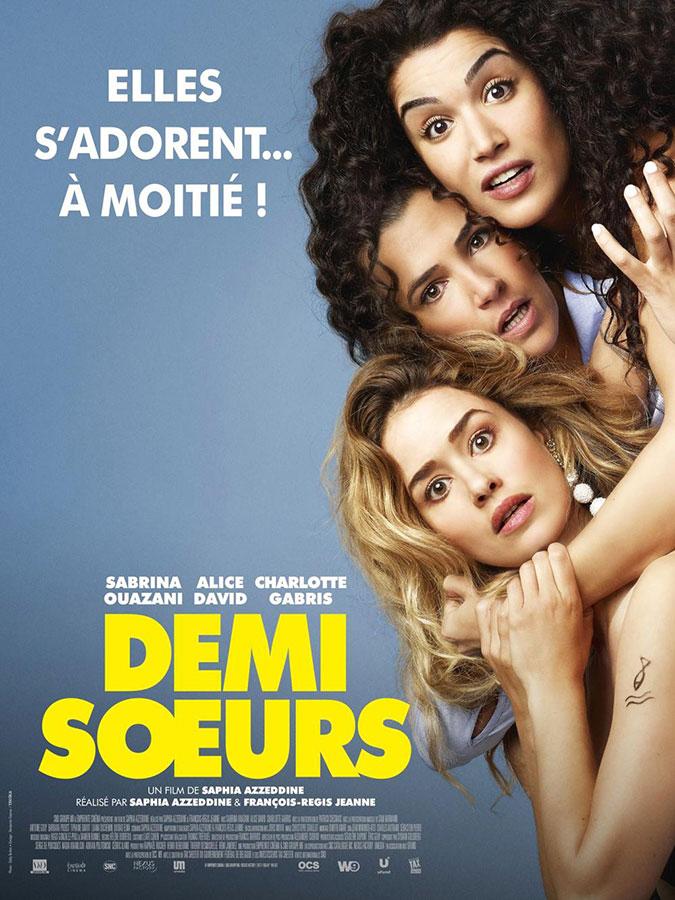 Demi sœurs (Saphia Azzeddine et François-Régis Jeanne, 2018)