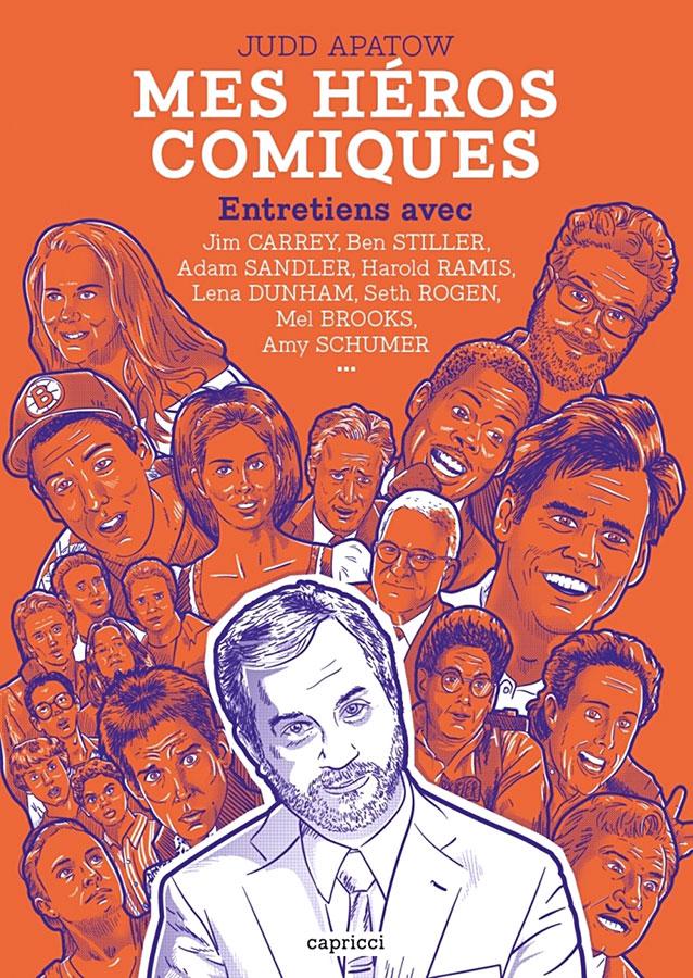 Mes héros comiques de Judd Apatow (Capricci)