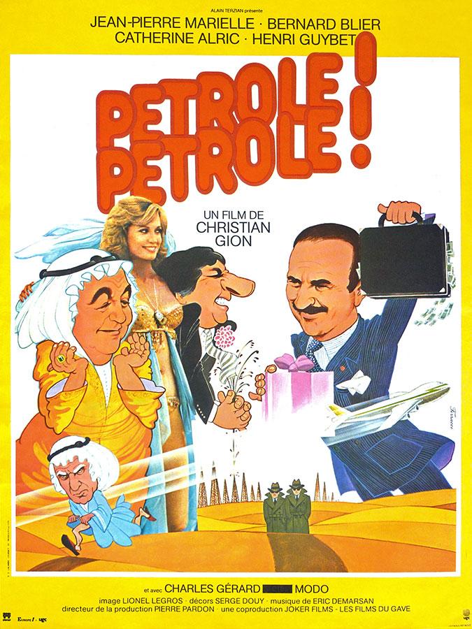 Pétrole ! Pétrole ! (Christian Gion, 1981)