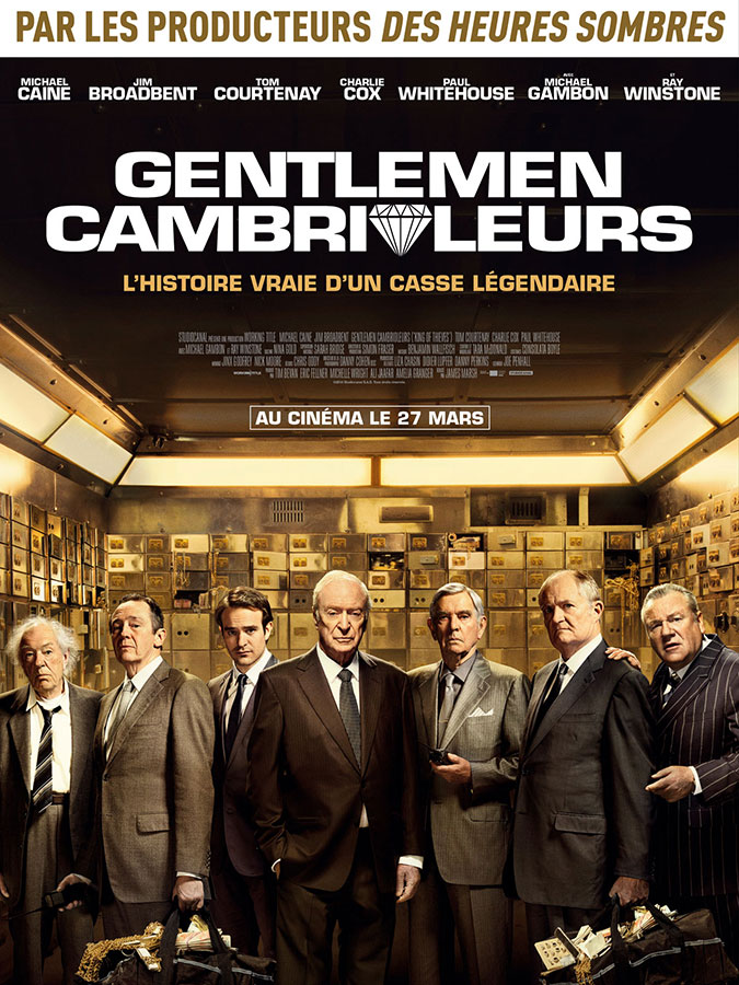 Gentlemen cambrioleurs (King Of Thieves) de James Marsh (2019)