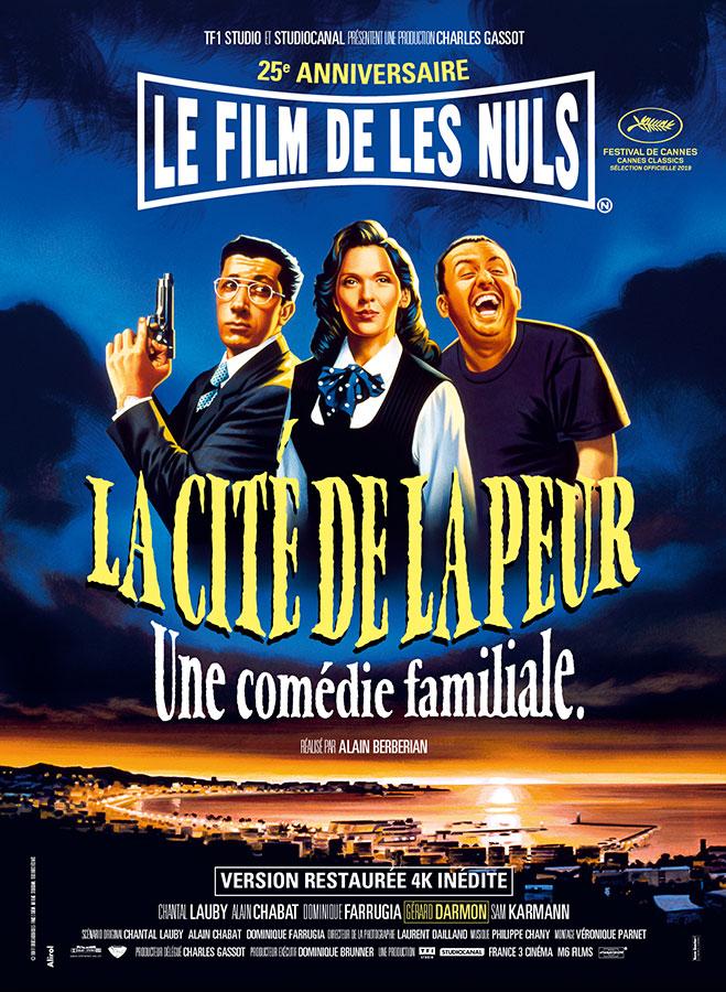 La Cité de la peur (Alain Berbérian, 1994) - Affiche du 25ème anniversaire
