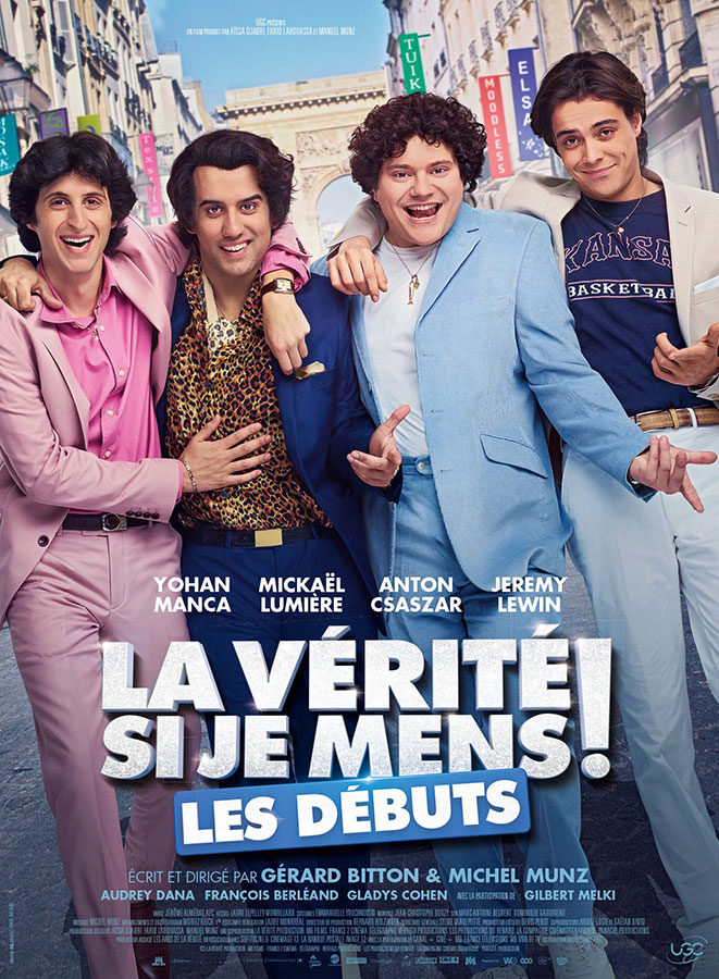 La Vérité si je mens ! Les débuts (Gérard Bitton & Michel Munz, 2019)