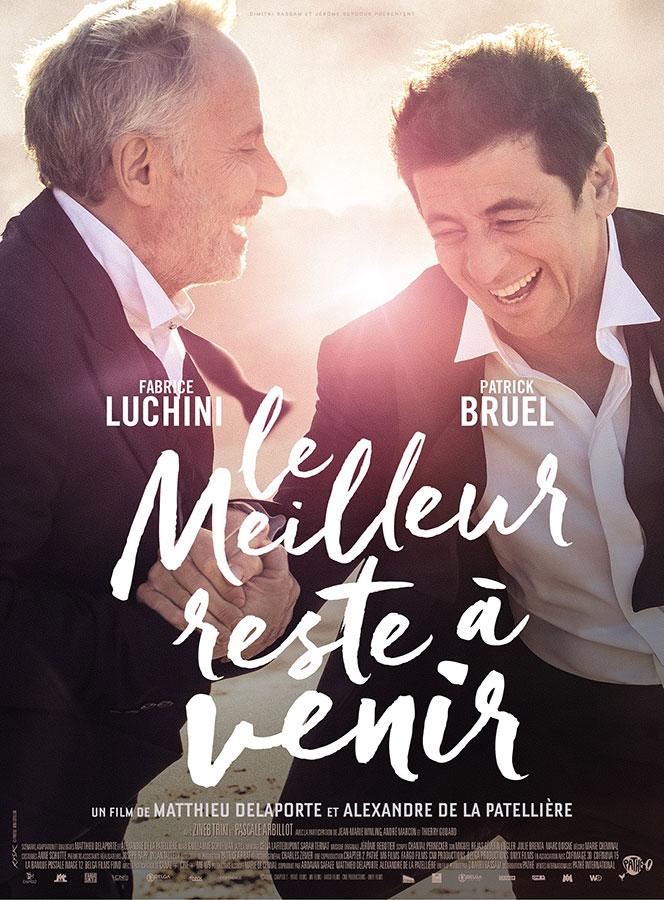 Le Meilleur reste à venir (Matthieu Delaporte et Alexandre De La Patellière, 2019)