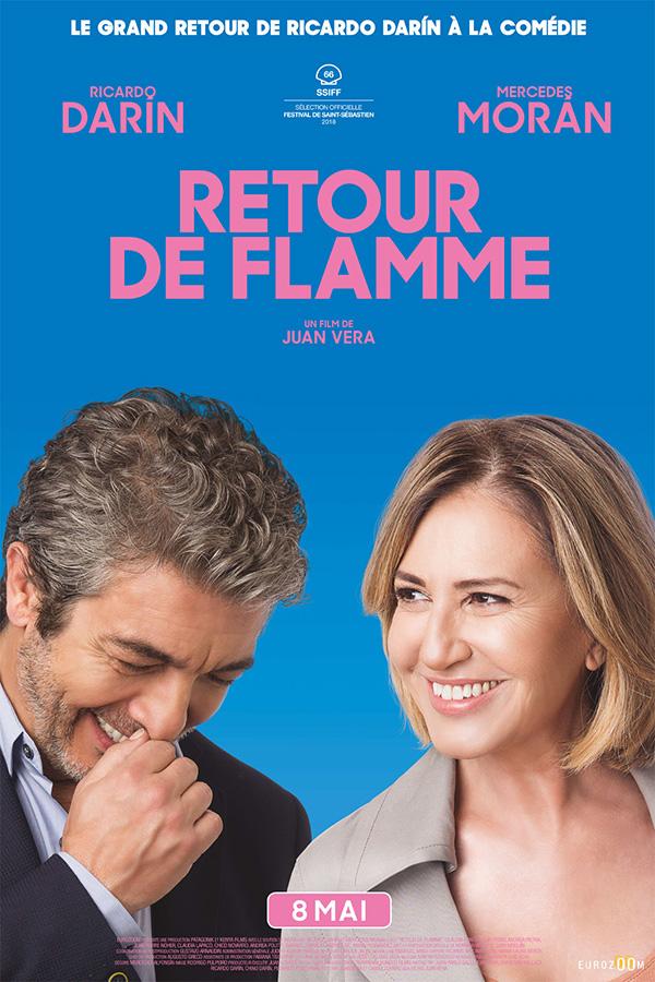 Retour de flamme (El Amor Menos Pensado) de Juan Vera (2019)