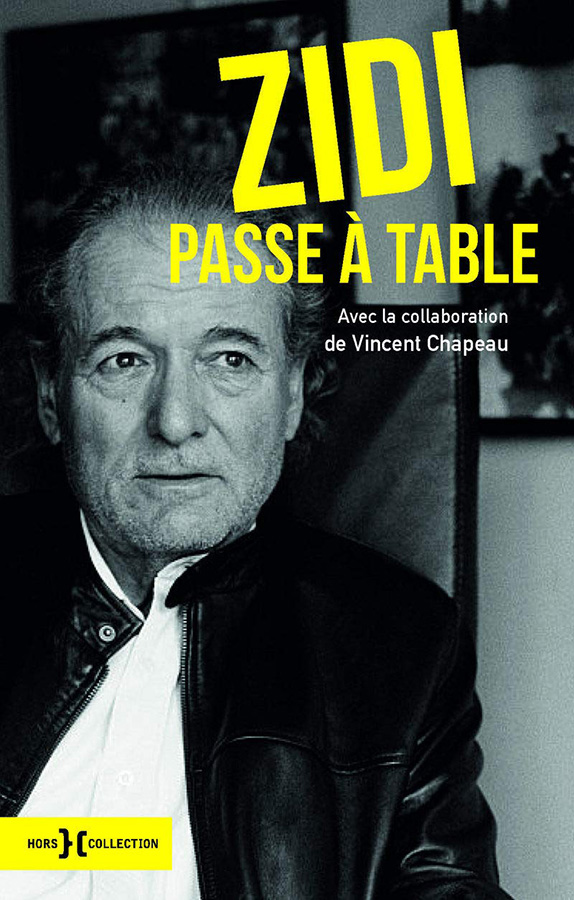 Claude Zidi passe à table de Vincent Chapeau (Hors Collection)