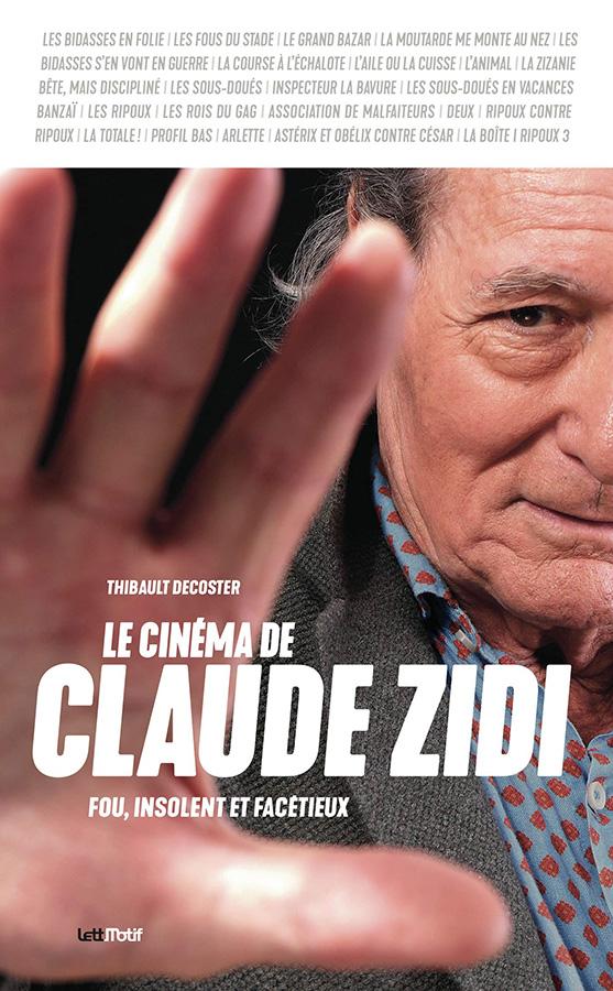 Le Cinéma de Claude Zidi de Thibault Decoster (LettMotif)