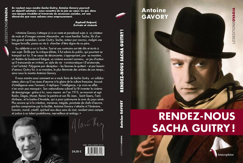 Rendez-nous Sacha Guitry ! de Antoine Gavory (Les éditions Ovadia)
