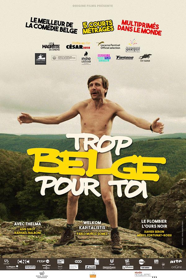 Trop Belge pour toi - Le meilleur de la Comédie belge en 5 court-métrages