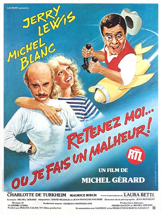 Retenez-moi... ou je fais un malheur ! (Michel Gérard, 1984)