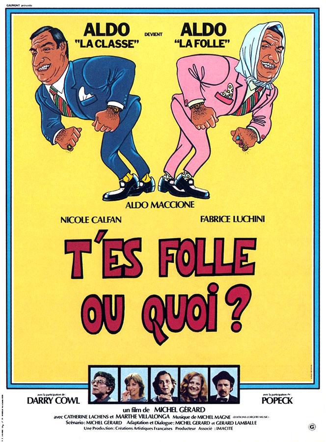 T'es folle ou quoi ? (Michel Gérard, 1981)