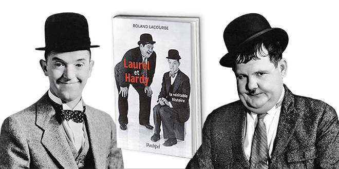 Laurel et Hardy, la véritable histoire (L'Archipel)