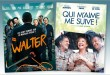 sorties Comédie du 20 mars 2019 : Walter, Qui m'aime me suive !