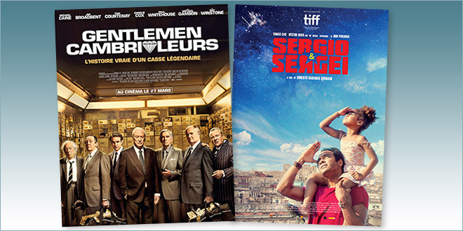 sorties Comédie du 27 mars 2019 : Gentlemen cambrioleurs (King Of Thieves), Sergio & Sergeï