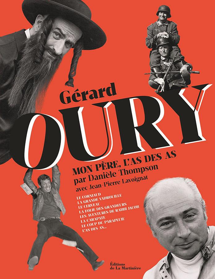 Gérard Oury, Mon père, l'as des as par Danièle Thompson (La Martinière)