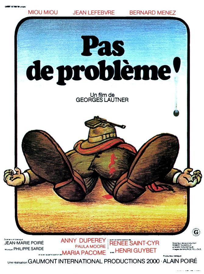 Pas de problème ! (Georges Lautner, 1975)