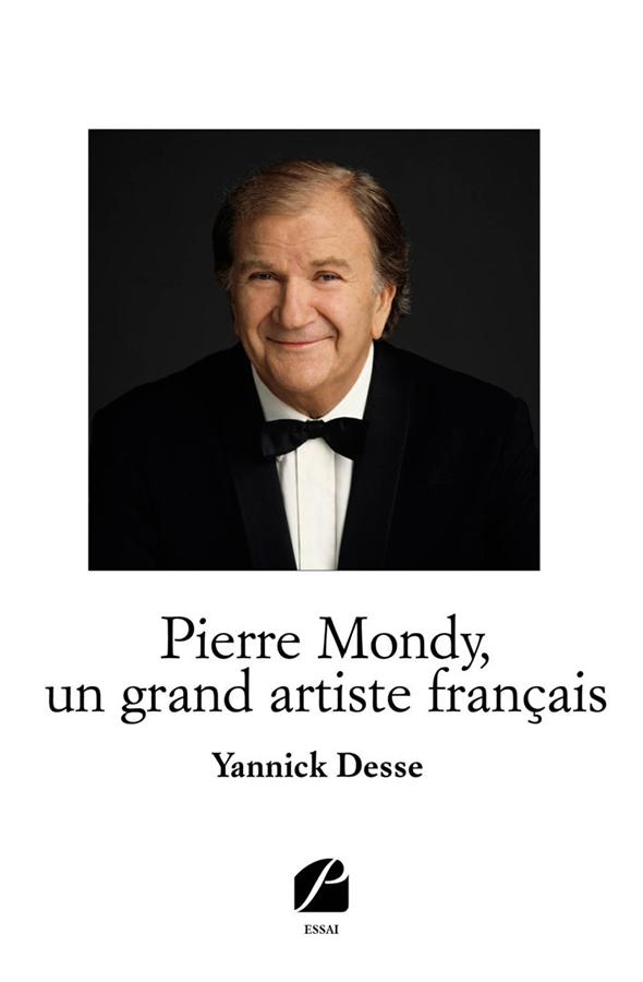 Pierre Mondy, un grand artiste français de Yannick Desse (Les Éditions du Panthéon)