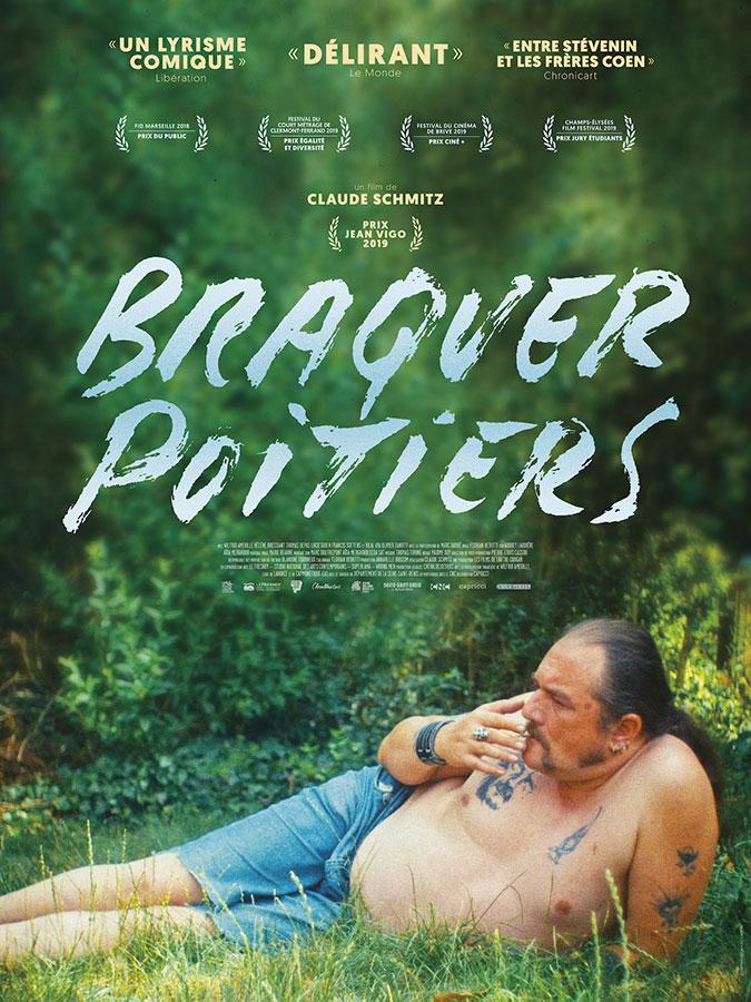 Braquer Poitiers (Claude Schmitz, 2019)