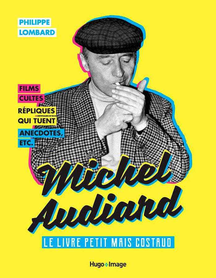 Audiard - le Livre Petit Mais Costaud de Philippe Lombard (Hugo & Cie)