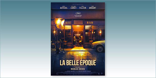 sorties Comédie du 6 novembre 2019 : La Belle Époque