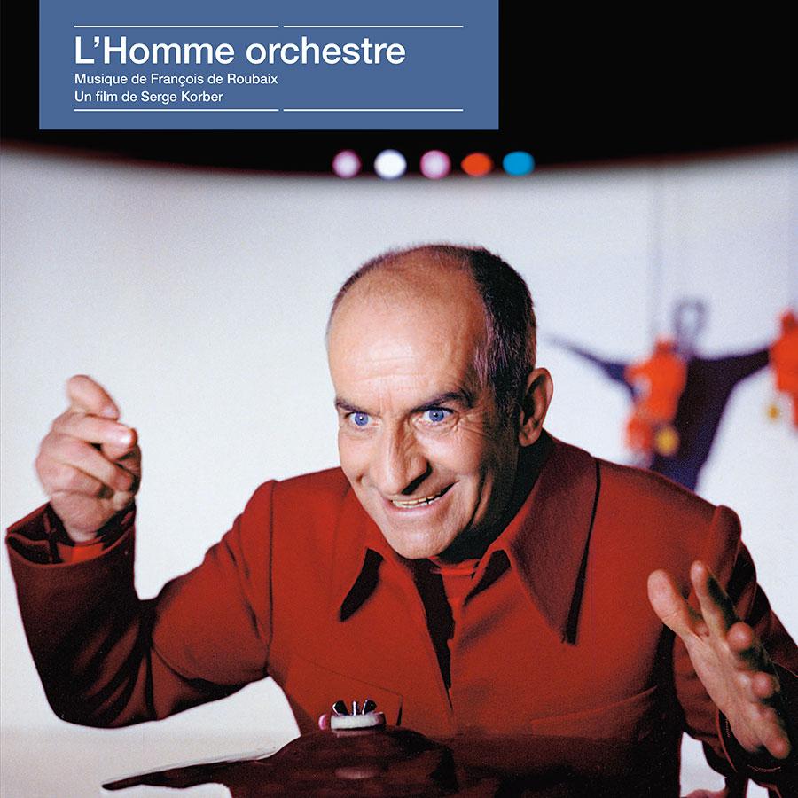 L'Homme orchestre / François de Roubaix (Écoutez le cinéma !) - recto 33 tours