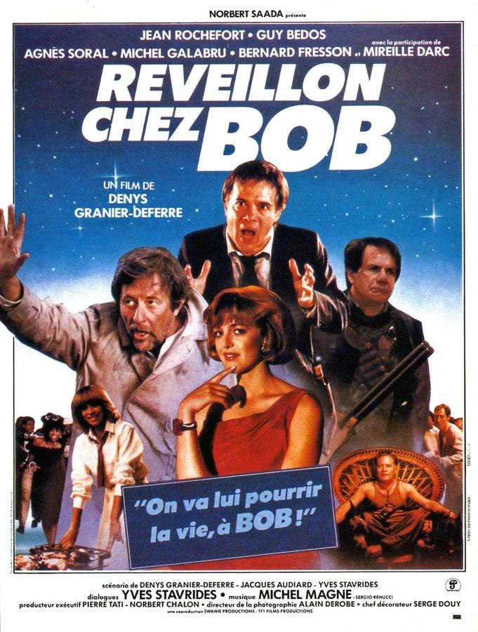 Réveillon chez Bob (Denys Granier-Deferre, 1984)