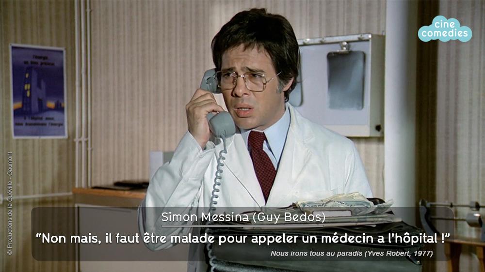Guy Bedos (Simon Messina) dans Nous irons tous au paradis (Yves Robert, 1977) - Dialogue de Jean-Loup Dabadie