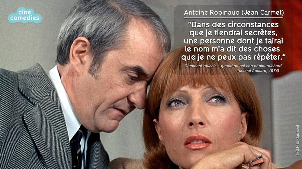 Réplique de Michel Audiard - Comment réussir… quand on est con et pleurnichard (Michel Audiard, 1974)