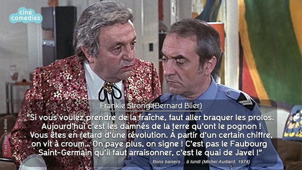 Réplique de Michel Audiard - Bons baisers… à lundi (Michel Audiard, 1974)