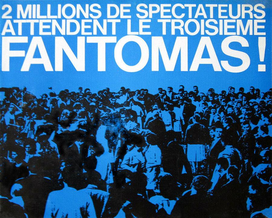 Affiche publicitaire « 2 millions de spectateurs attendent le 3 troisième Fantômas ! » © Gaumont