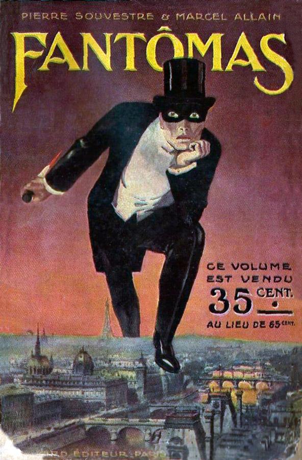 Fantômas de Pierre Souvestre et Marcel Allain (éditions Arthème Fayard, 1911)
