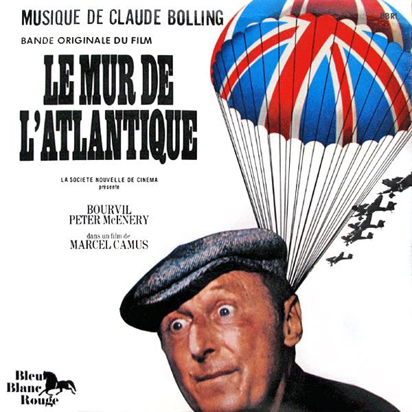 Le Mur de l'Atlantique (Marcel Camus, 1970) - Musique de Claude Bolling