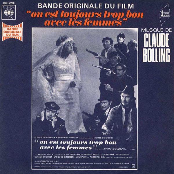 On est toujours trop bon avec les femmes (Michel Boisrond, 1971) - Musique de Claude Bolling