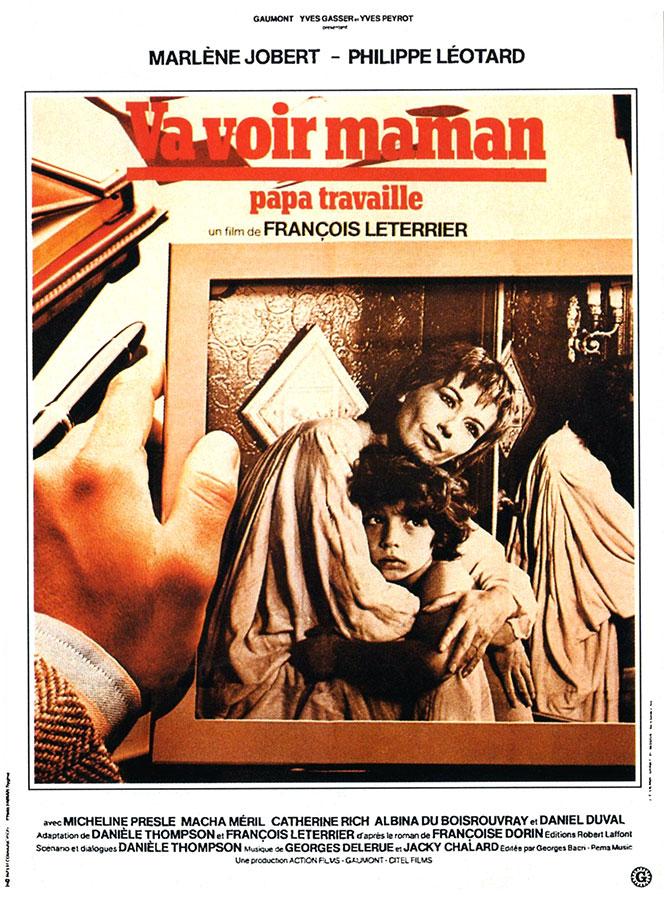 Va voir maman, papa travaille (François Leterrier, 1978)