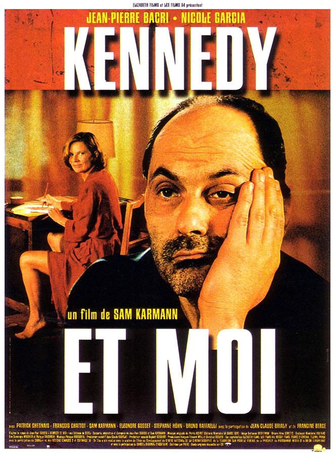 Kennedy et moi (Sam Karmann, 1999)