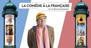 La Comédie à la française en 3 documentaires