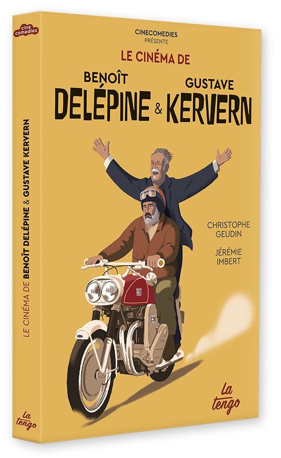 Le cinéma de Benoît Delépine & Gustave Kervern de Christophe Geudin et Jérémie Imbert (La Tengo)