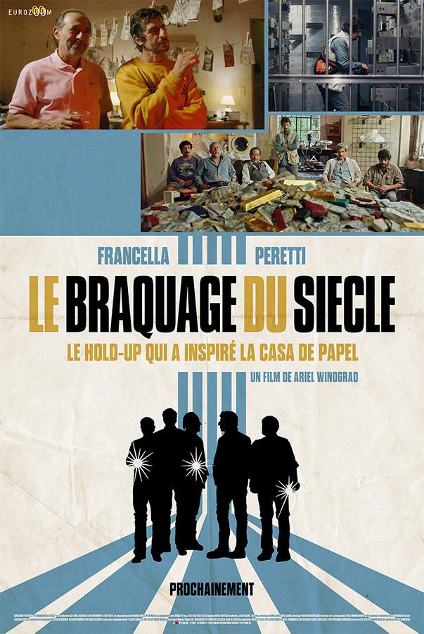 Le Braquage du siècle (El robo del siglo) d'Ariel Winograd (2021)