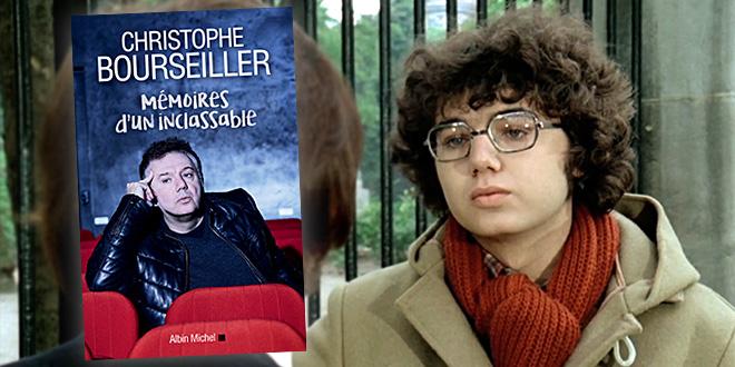 Christophe Bourseiller Mémoires d'un inclassable (Albin Michel)
